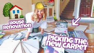 HOME RENOVATION - PICKING THE NEW CARPET