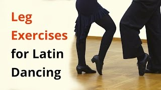 9 Exercises for Legs in Latin Dancing / Ballroom
