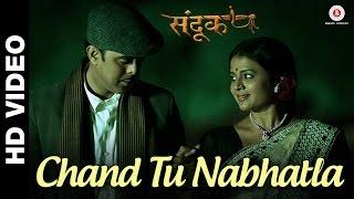 Chand Tu Nabhatla - Sandook | Sumeet Raghvan, Bhargavi Chirmuley & Sharad Ponkshe