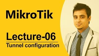 Mikrotik Bangla tutorial- 07(MTCNA) :  How to tunnel configure by Mikrotik