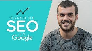 Curso de SEO y Posicionamiento en Google - Video de Lanzamiento