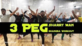 3 Peg Sharry Man Bhangra Dance Workout | Zumba Dance 3 Peg Easy Choreography