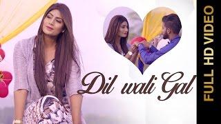 New Punjabi Songs 2015 || DIL WALI GAL || KAY DEEP || Punjabi Songs 2015