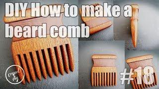DIY how to make a beard comb