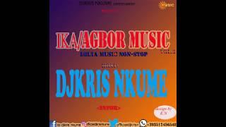 IKA#AGBOR MUSIC MIXTAPE Vol.3 by DJKRIS NKUME FT OKONJI OGOUGW#FELIX