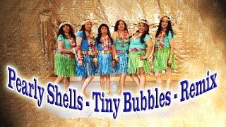 Pearly Shells - Tiny Bubbles - Remix (Winnie's Wedding Dance)