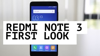Redmi Note 3 Unboxing, First Impressions & Camera UI Overview