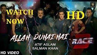 Allah Duhai Hai RACE 3  HD song