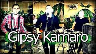 Gipsy Kamaro  - Nasvalo čoro ačilom 2015