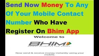 Bhim App Money Transfer - How To Send To Any Contact Number