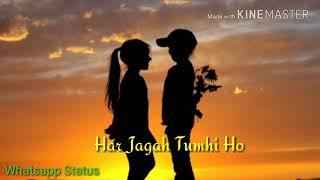 Bakhuda Tumhi Ho Whatsapp Status
