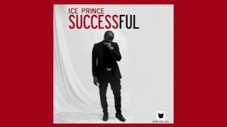 Ice Prince - Successful (Official Audio) | 2017 Afrobeats
