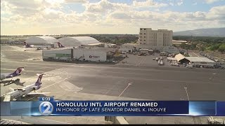Honolulu airport renamed after late Sen. Daniel Inouye