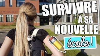 SURVIVRE À SA NOUVELLE ÉCOLE! | BACK TO SCHOOL 2016