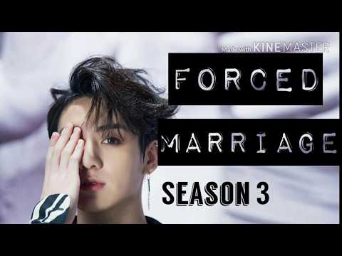 [Jungkook ff] Forced Marriage s3E1
