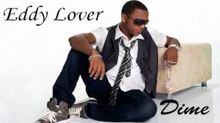 Eddy Lover - Dime