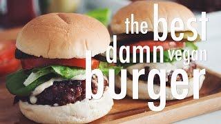 THE BEST DAMN VEGAN BURGER   hot for food