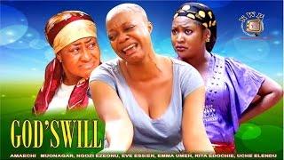 Godswill    -2014 Latest Nigerian Nollywood Movie