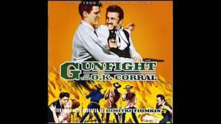 Gunfight At The O.K. Corral   Soundtrack Suite (Dimitri Tiomkin)