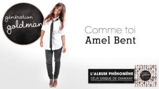 Génération Goldman -  Comme Toi - Amel Bent