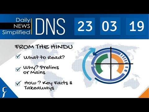 Daily News Simplified 23 03 19 The Hindu Newspaper Current Affairs Analysis for UPSC IAS Exam