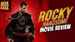 Rocky Handsome Full Movie | Review | John Abraham, Shruti Hasaan | Box Office Asia
