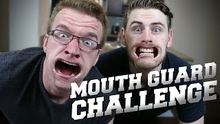MouthGuard Challenge - WHAT THE HELL ARE WE DOING...