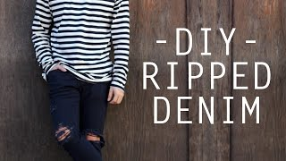 HOW-TO DIY RIPPED DENIM TUTORIAL I MEN'S STYLE