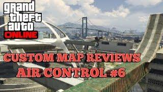 GTA custom map reviews:Air control #6