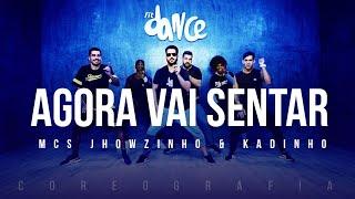 Agora Vai Sentar - MCs Jhowzinho & Kadinho | FitDance TV (Coreografia) Dance Video