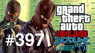 Grand Theft Auto V | Online Multiplayer | Episodul 397 (Deadline Update)