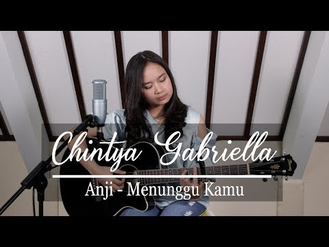 Download Menunggu kamu - Anji (Chintya Gabriella Cover) free