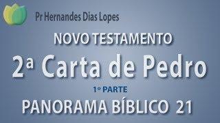 2ª Carta de Pedro  - Pr Hernandes Dias Lopes