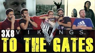 Vikings - 3x8 To The Gates - Group Reaction