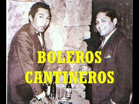 BOLEROS CANTINEROS P.Otiniano J.Jaramillo A.Acosta L.Barrios J.Feliciano y más