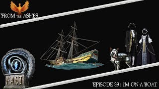 Ashes of Creation - From The Ashes | Episode 39: I'm On A Boat