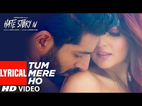 Xxx Mp4 Tum Mere Ho Lyrical Video Hate Story IV Vivan Bhathena Ihana Dhillon Mithoon Jubin N Manoj M 3gp Sex