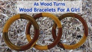 Woodturning Wood Bracelets For A Girl