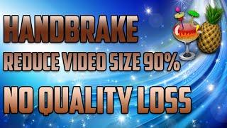 Handbrake 2016 | Best Settings | 1080p 60FPS | No Quality Loss | No LAG | 90% Reduced Size