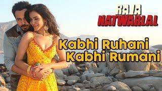 Kabhi Ruhani Kabhi Rumani | Raja Natwarlal | Benny Dayal | Yuvan Shankar Raja