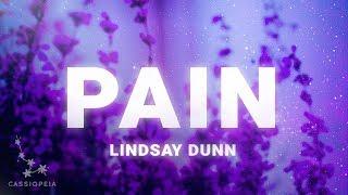 Lindsay Dunn - Pain (Lyrics)