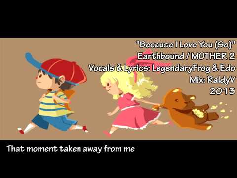 Earthbound/MOTHER 2 - Because I Love You (So) Remix - [Mix done by RaldyV]