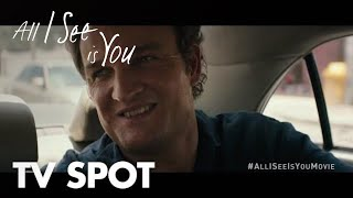 All I See Is You | Drift | In Theaters October 27