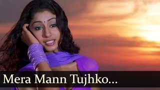 Mera Mann - Nayee Padosan - Mahek Chhal - Anuj Sawhney - Shankar Ehsaan Loy Hits