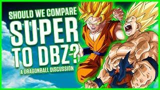 SHOULD WE COMPARE DRAGON BALL SUPER TO Z? | A Dragonball Discussion