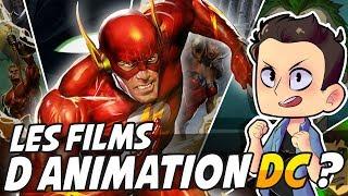 COMMENCER LES FILMS D'ANIMATIONS DC COMICS !!!