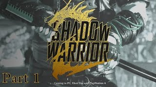 Shadow Warrior 2 PC Hindi Commentary Walkthrough Part 1 -
