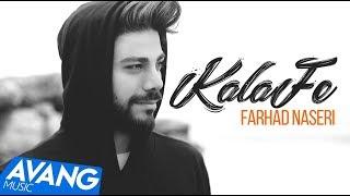 Farhad Naseri - Kalafeh OFFICIAL VIDEO