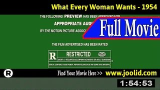 Watch: What Every Woman Wants (1954) Full Movie Online