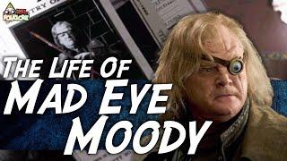 The Life Of Alastor Moody